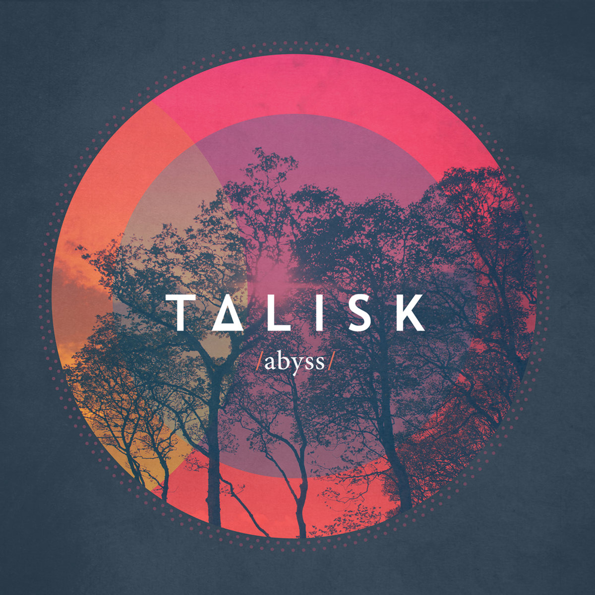 Talisk - Abyss